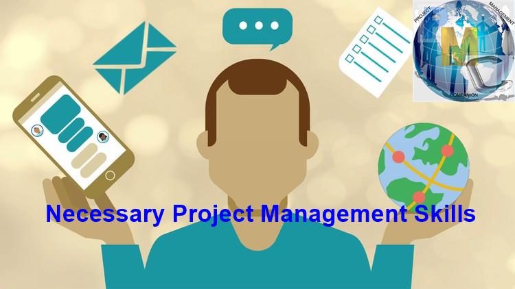Necessary Project Management Skills