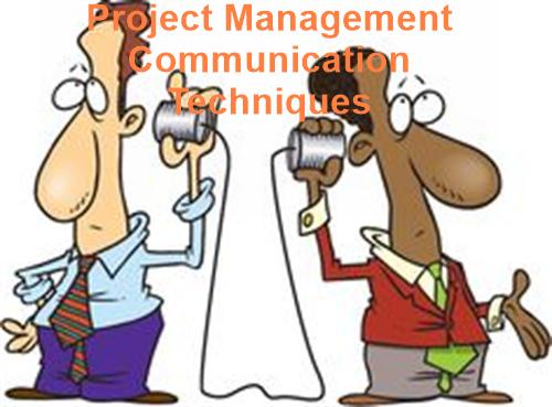 Project Management Communication Techniques